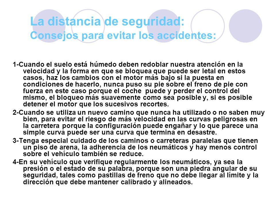 La distancia de seguridad:
