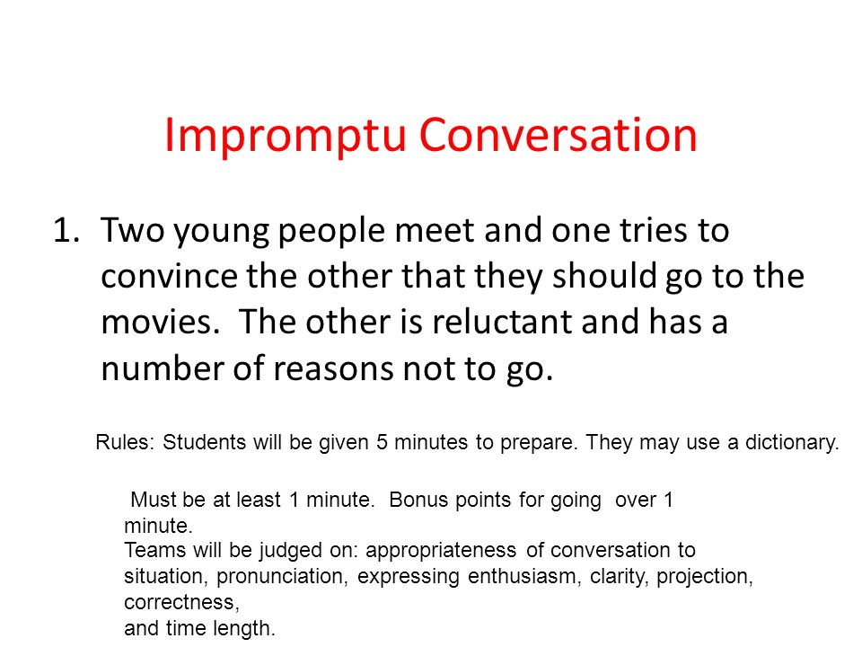 Impromptu Conversation
