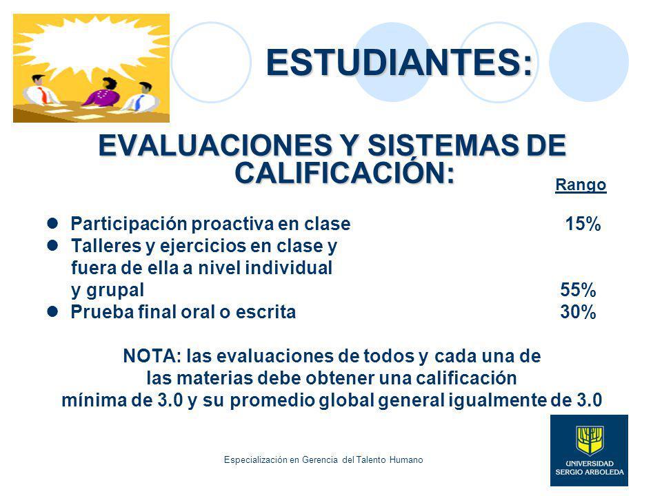 ESTUDIANTES: EVALUACIONES Y SISTEMAS DE CALIFICACIÓN: