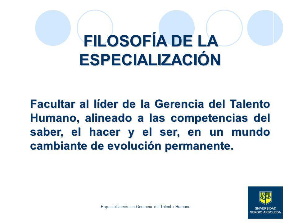 FILOSOFÍA DE LA ESPECIALIZACIÓN