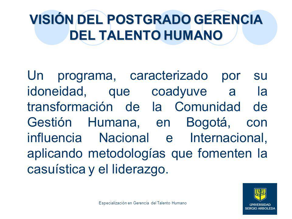 VISIÓN DEL POSTGRADO GERENCIA DEL TALENTO HUMANO