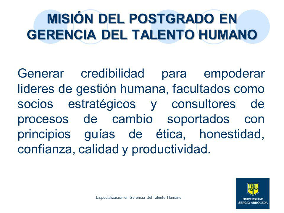 MISIÓN DEL POSTGRADO EN GERENCIA DEL TALENTO HUMANO