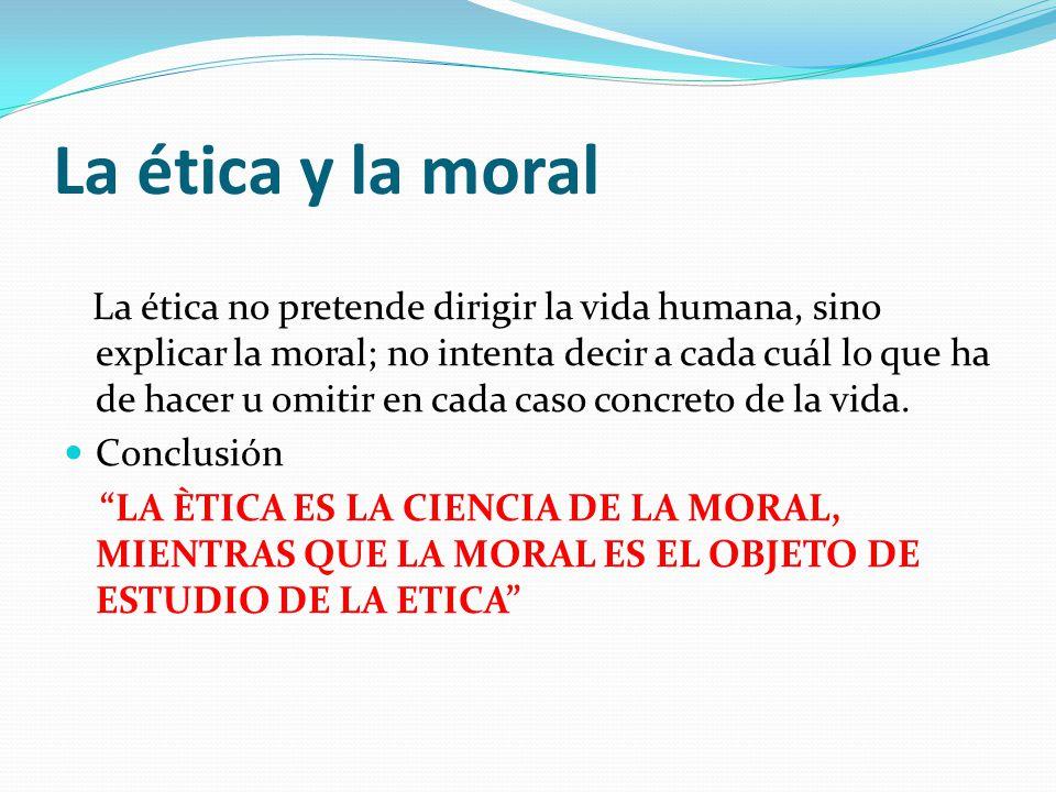 La ética y la moral