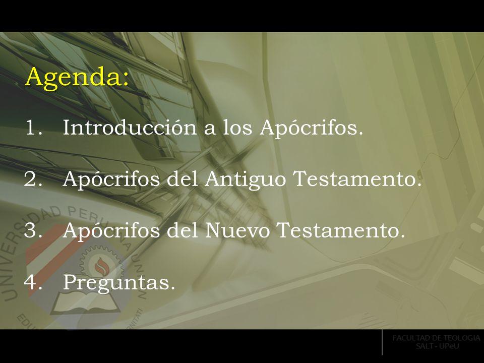 Agenda: Introducción a los Apócrifos.