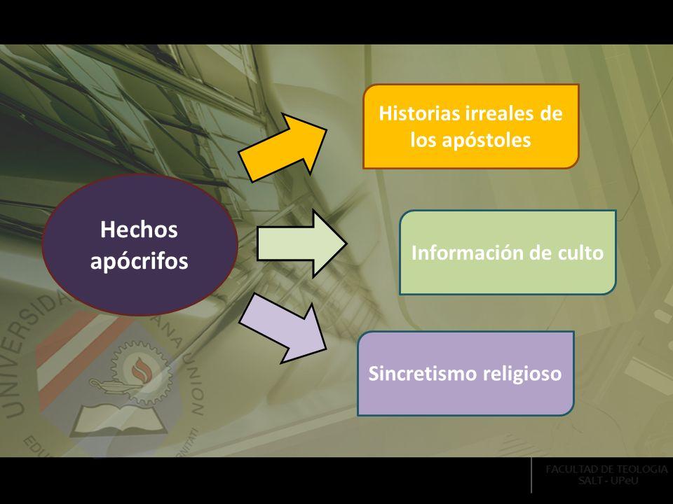 Historias irreales de los apóstoles Sincretismo religioso