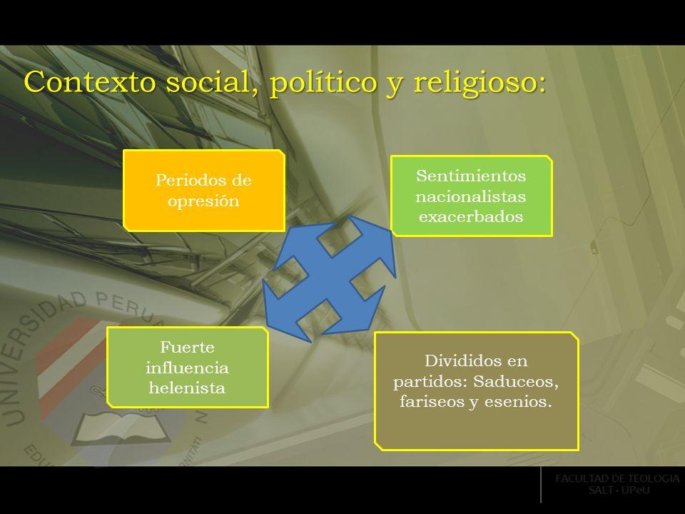 Contexto social, político y religioso: