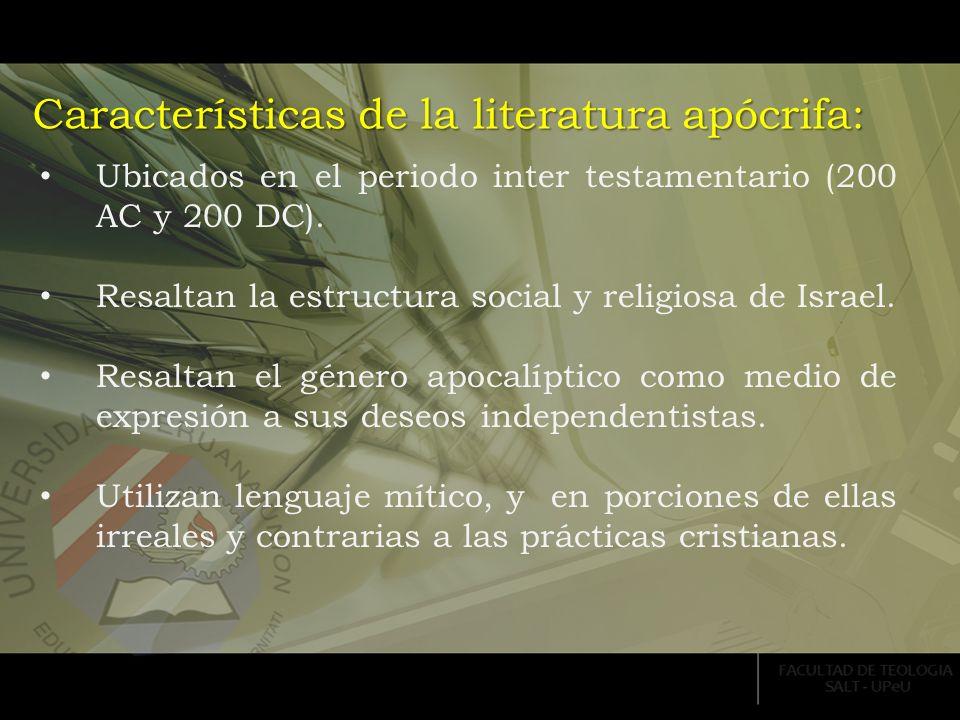 Características de la literatura apócrifa: