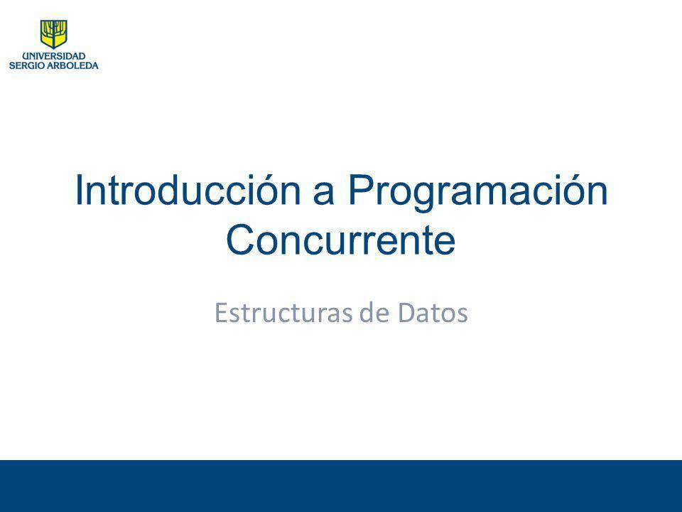 Introducción a Programación Concurrente