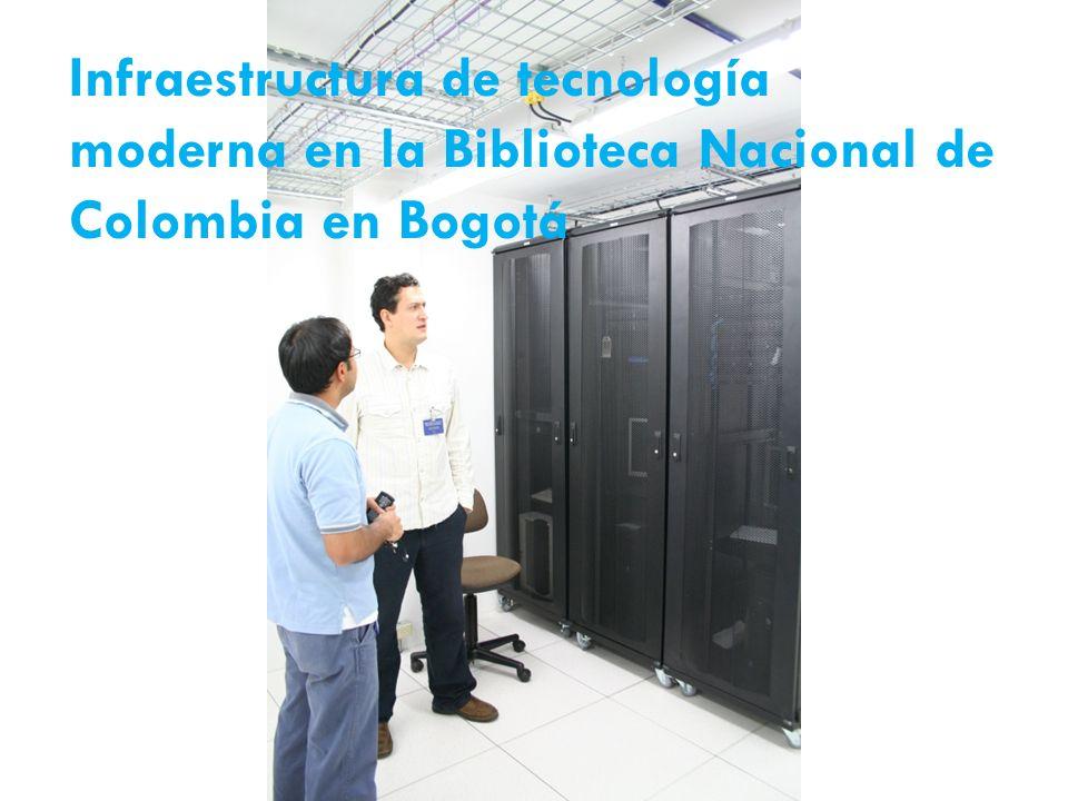 Infraestructura de tecnología moderna en la Biblioteca Nacional de Colombia en Bogotá