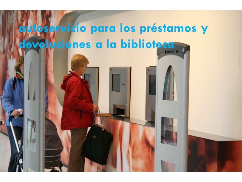autoservicio para los préstamos y devoluciones a la biblioteca