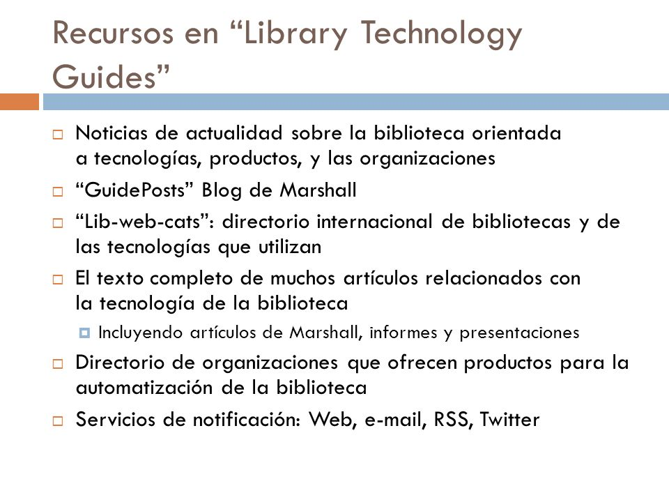 Recursos en Library Technology Guides
