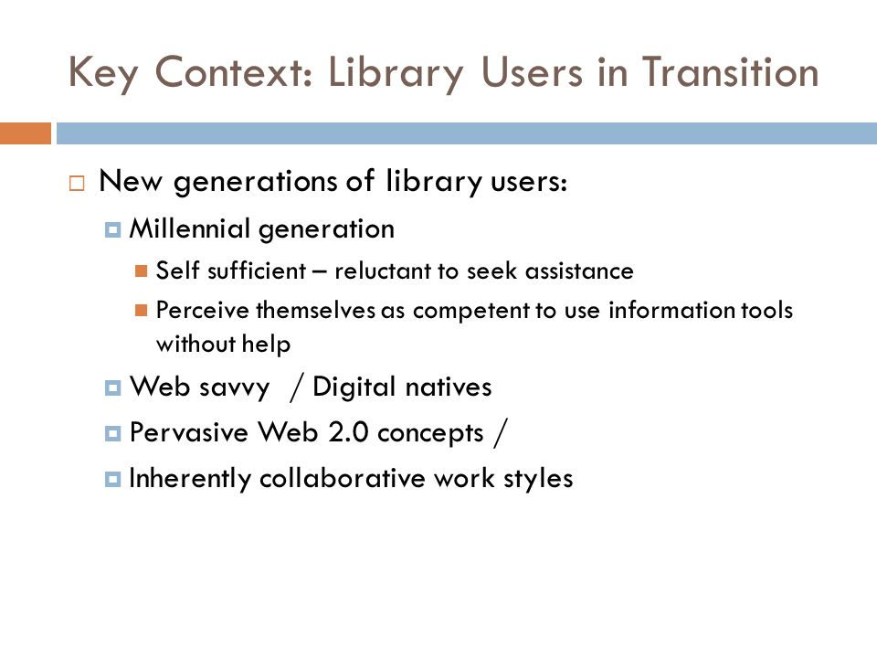 Key Context: Library Users in Transition