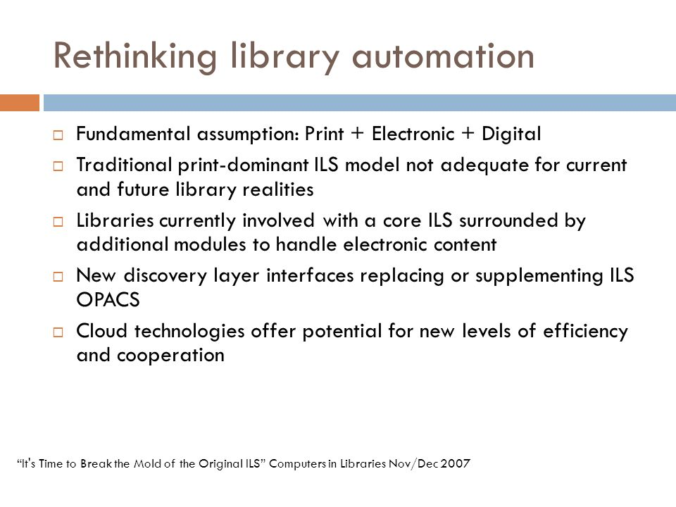 Rethinking library automation