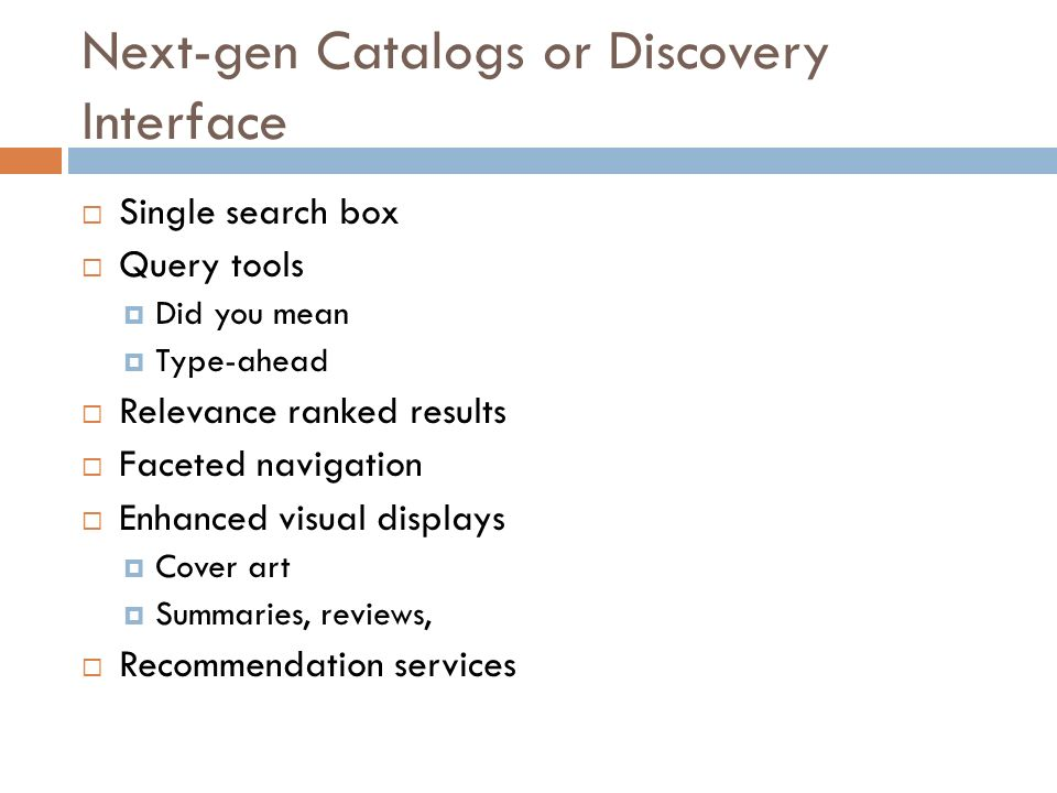 Next-gen Catalogs or Discovery Interface
