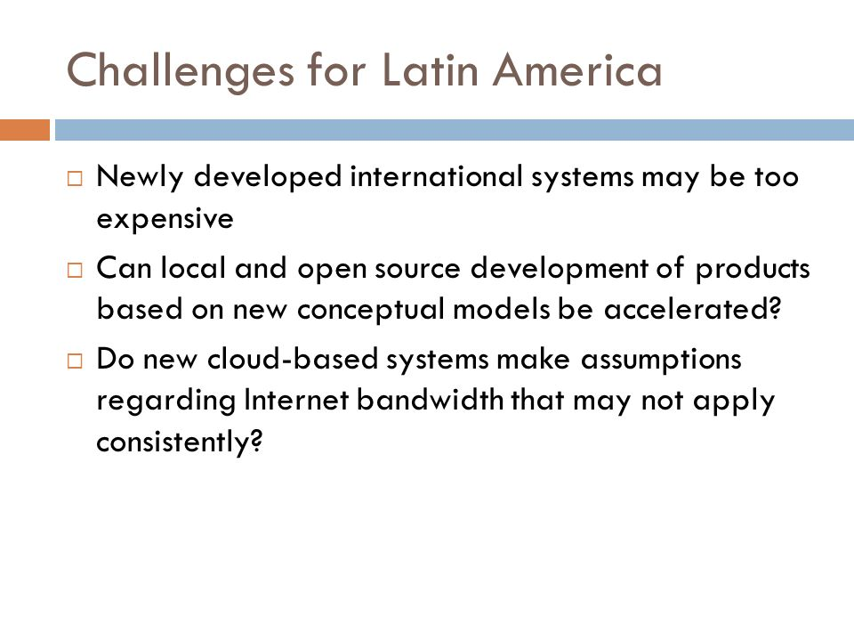 Challenges for Latin America