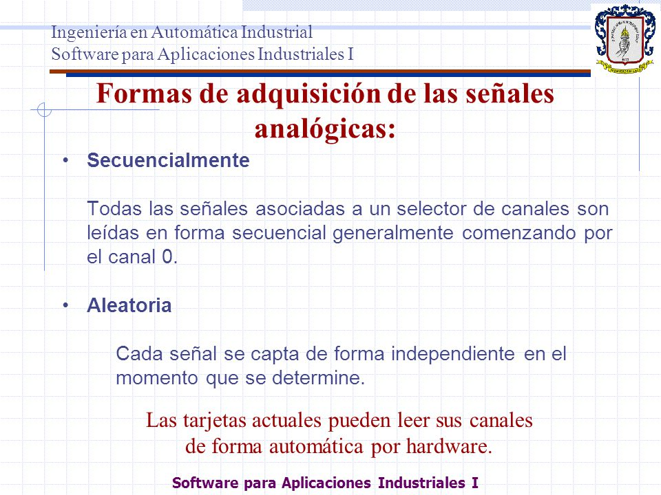 Formas de adquisición de las señales analógicas: