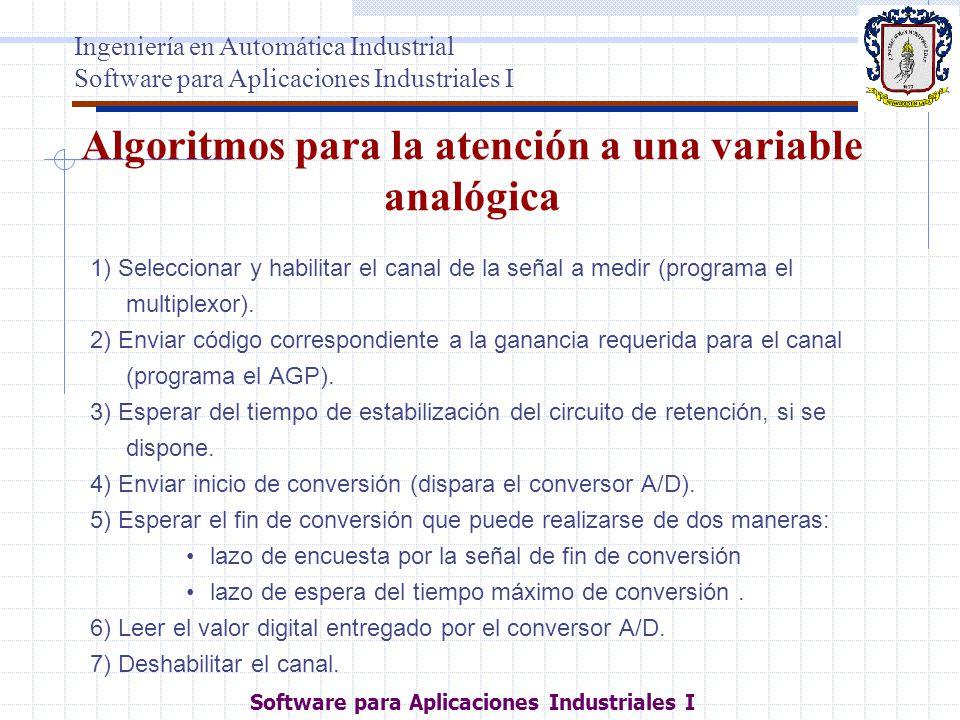 Algoritmos para la atención a una variable analógica