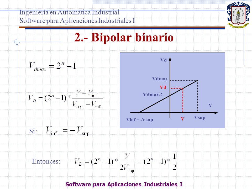 2.- Bipolar binario Ingeniería en Automática Industrial
