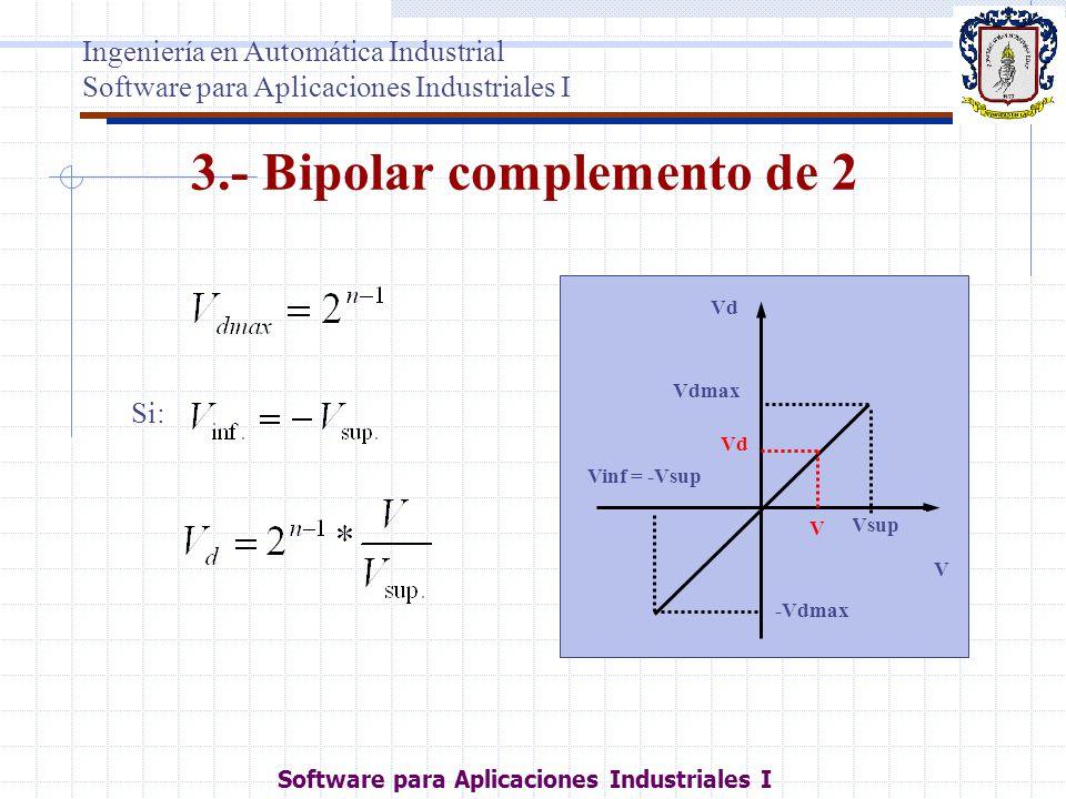 3.- Bipolar complemento de 2
