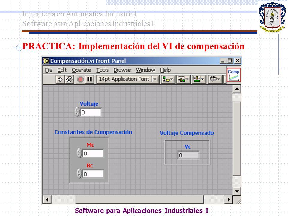 PRACTICA: Implementación del VI de compensación