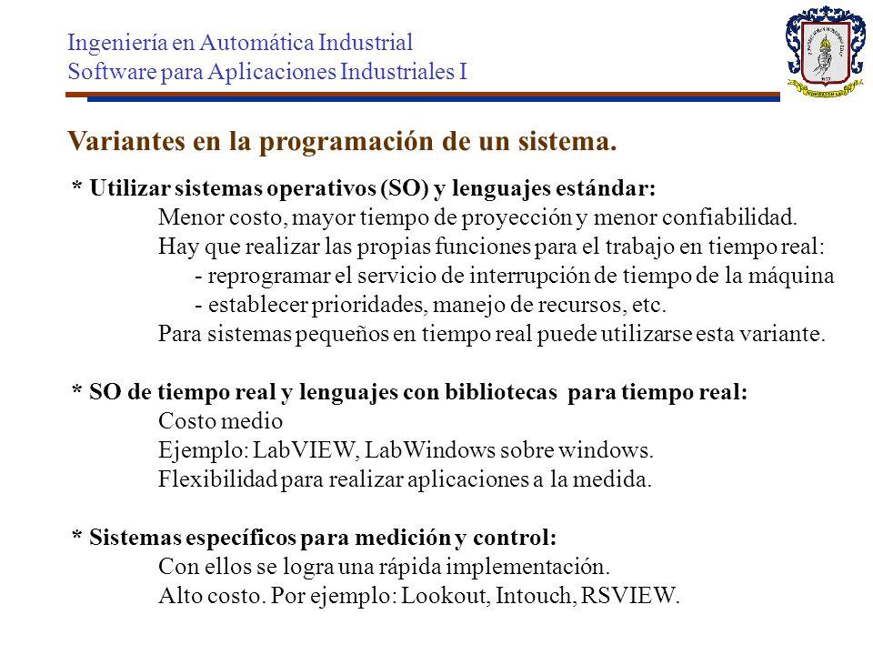 Variantes en la programación de un sistema.