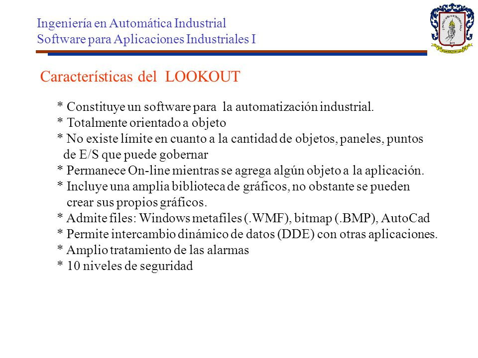 Características del LOOKOUT