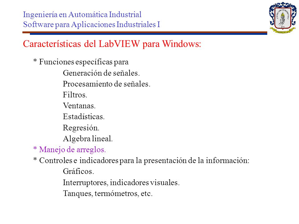 Características del LabVIEW para Windows: