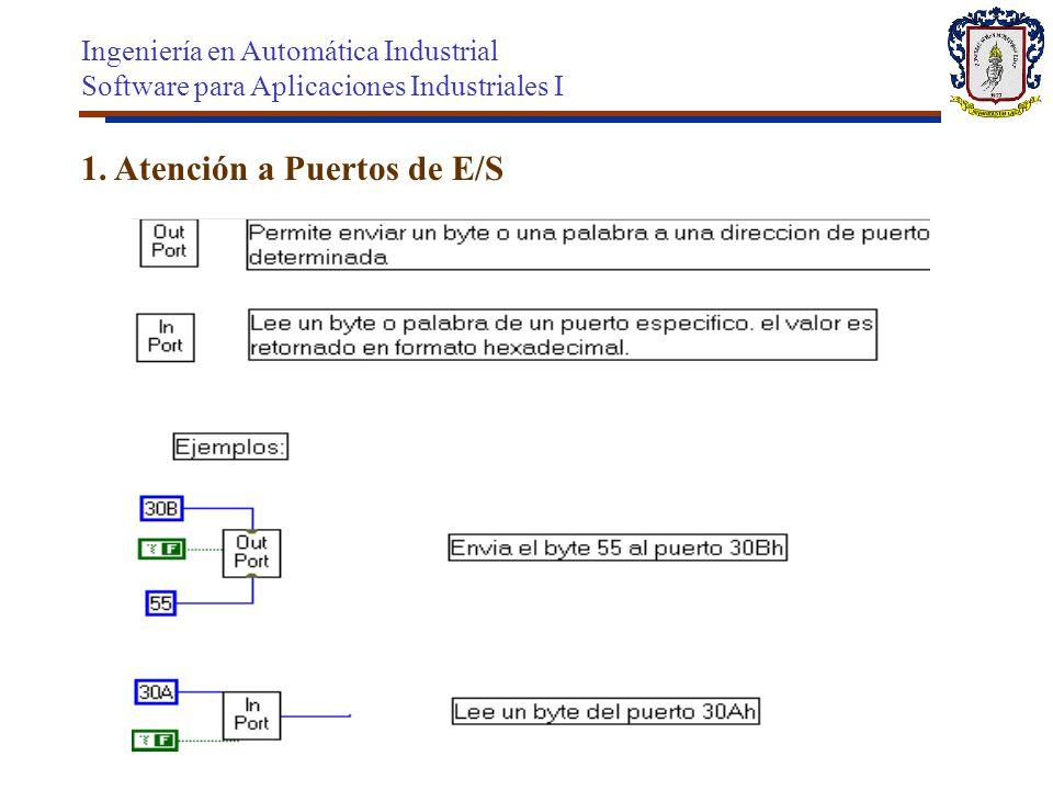 1. Atención a Puertos de E/S