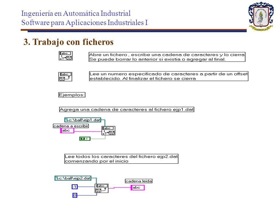 3. Trabajo con ficheros Ingeniería en Automática Industrial
