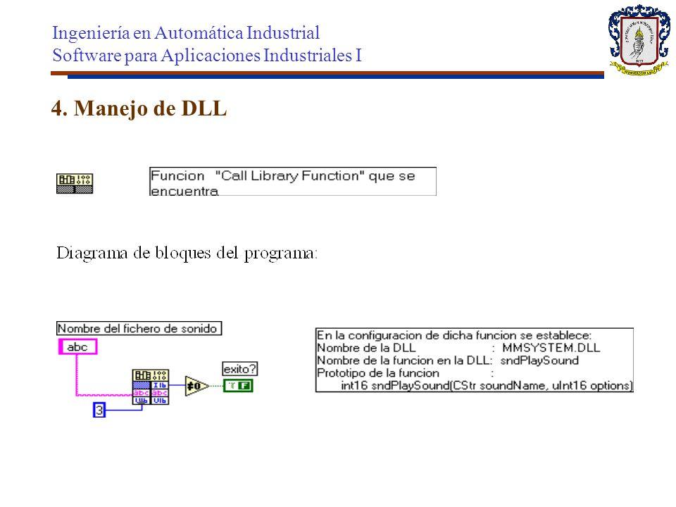4. Manejo de DLL Ingeniería en Automática Industrial