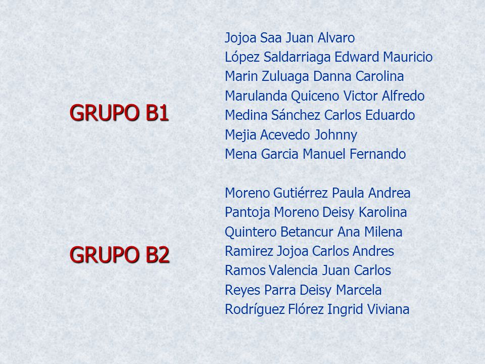 GRUPO B1 GRUPO B2 Jojoa Saa Juan Alvaro
