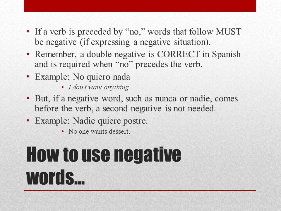 How to use negative words…