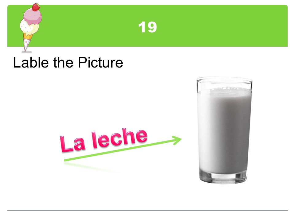 19 Lable the Picture La leche