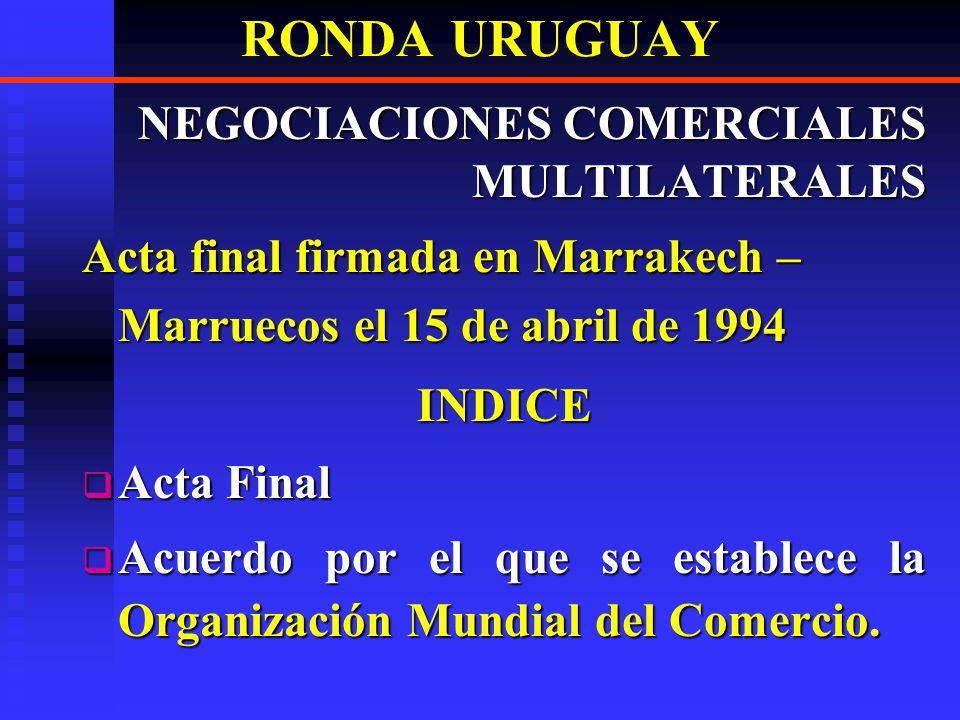 RONDA URUGUAY NEGOCIACIONES COMERCIALES MULTILATERALES