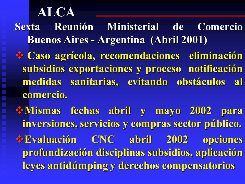 ALCA Sexta Reunión Ministerial de Comercio Buenos Aires - Argentina (Abril 2001)