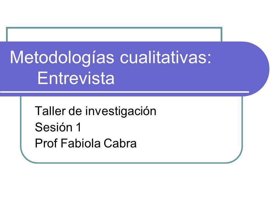 Metodologías cualitativas: Entrevista