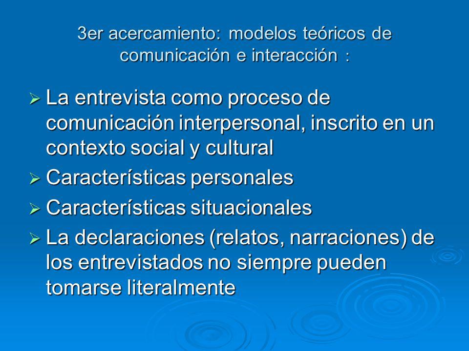 3er acercamiento: modelos teóricos de comunicación e interacción :