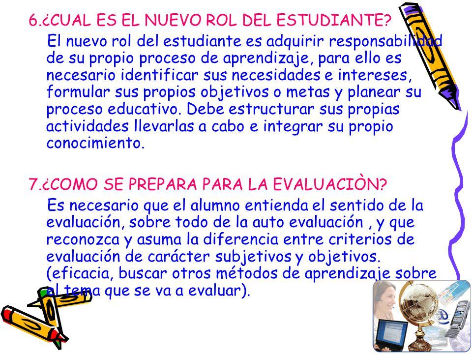 6.¿CUAL ES EL NUEVO ROL DEL ESTUDIANTE