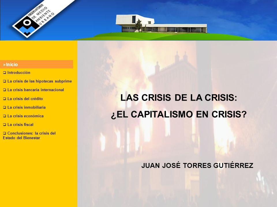LAS CRISIS DE LA CRISIS: ¿EL CAPITALISMO EN CRISIS