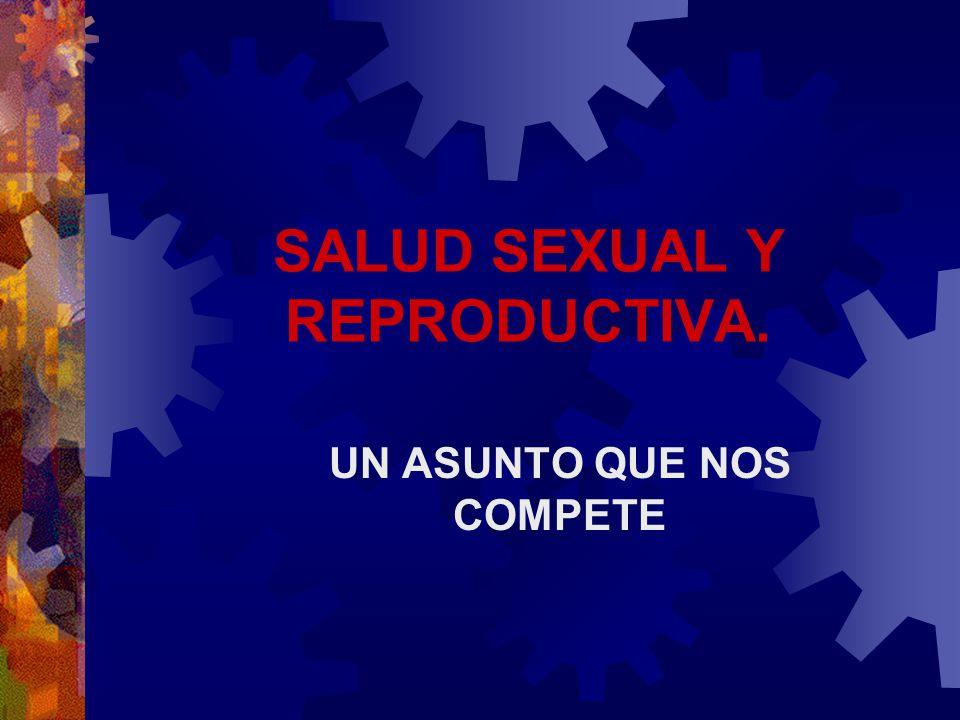 SALUD SEXUAL Y REPRODUCTIVA.