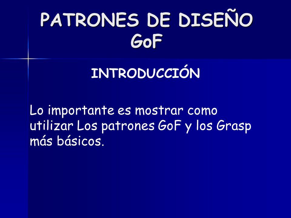 PATRONES DE DISEÑO GoF INTRODUCCIÓN