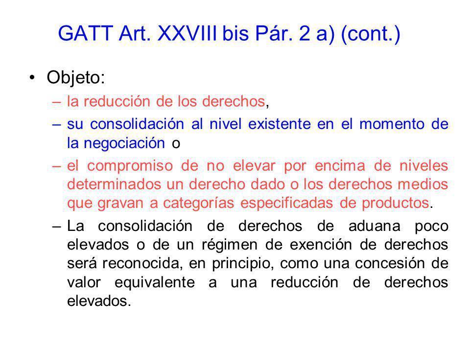 GATT Art. XXVIII bis Pár. 2 a) (cont.)