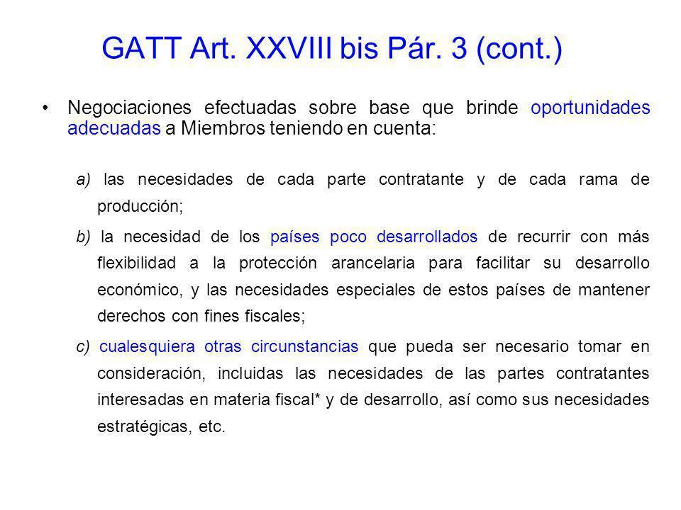 GATT Art. XXVIII bis Pár. 3 (cont.)