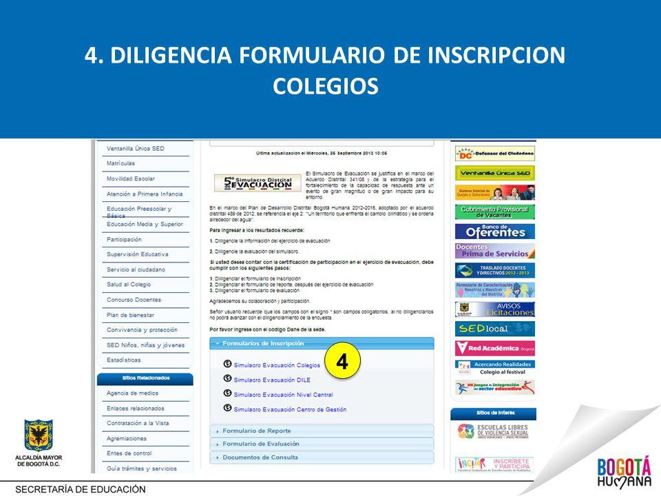 4. DILIGENCIA FORMULARIO DE INSCRIPCION COLEGIOS