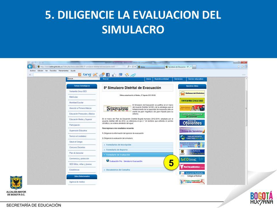 5. DILIGENCIE LA EVALUACION DEL SIMULACRO
