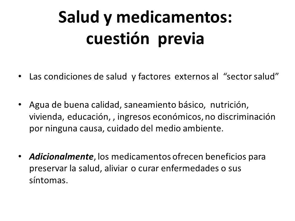 Salud y medicamentos: cuestión previa