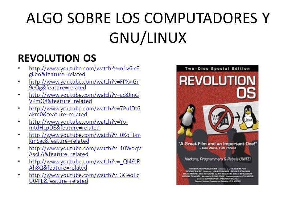ALGO SOBRE LOS COMPUTADORES Y GNU/LINUX