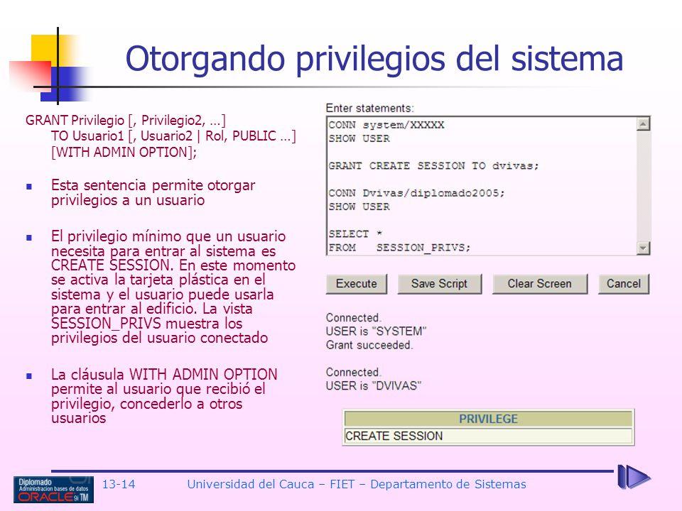 Otorgando privilegios del sistema