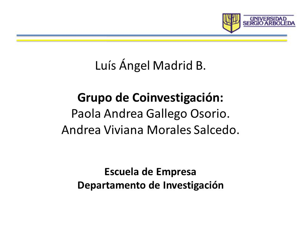 Grupo de Coinvestigación: Paola Andrea Gallego Osorio.