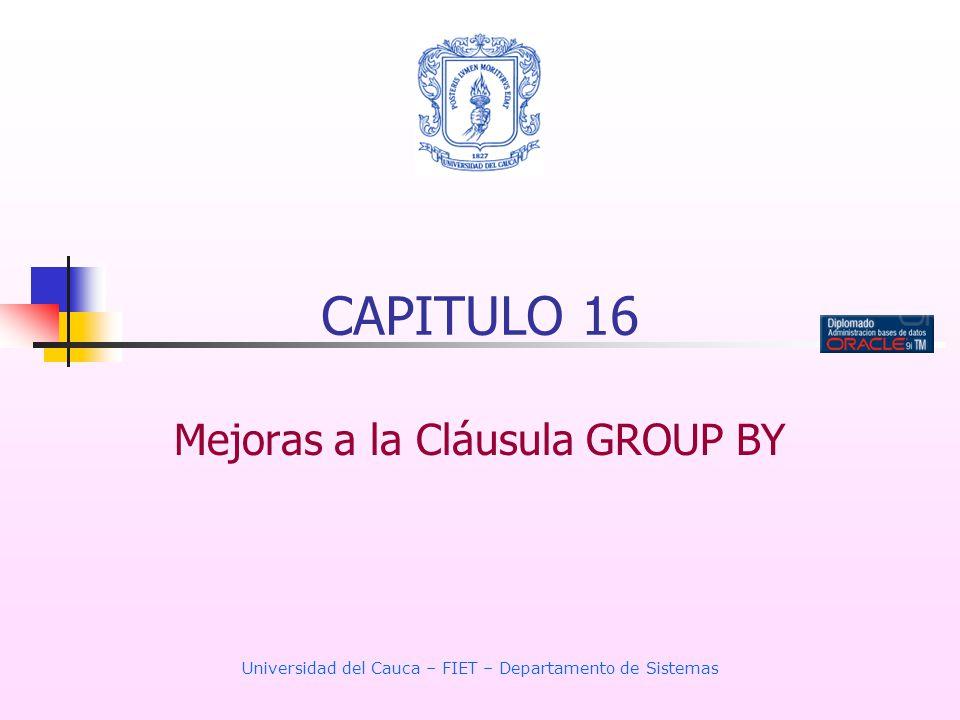 Mejoras a la Cláusula GROUP BY